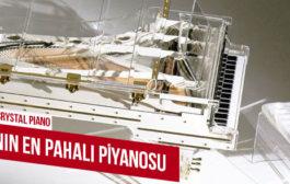 Dünyanın En Pahalı Piyanoları Hangileridir Biliyor musunuz?